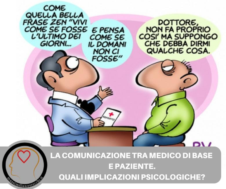 LA COMUNICAZIONE TRA MEDICO DI BASE E PAZIENTE. QUALI IMPLICAZIONI PSICOLOGICHE